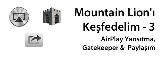 Sihirli elma mountain lion airplay yansitma gatekeeper paylasim banner