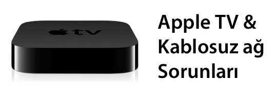 Apple tv wifi problem degisim banner