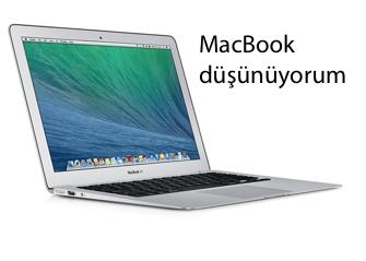 MacBook Düşünüyorum
