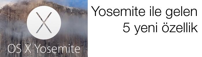 sihirli-elma-yosemite-5-yeni-ozellik-feat