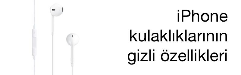 Sihirli elma iphone kulaklik 4 ozellik feat